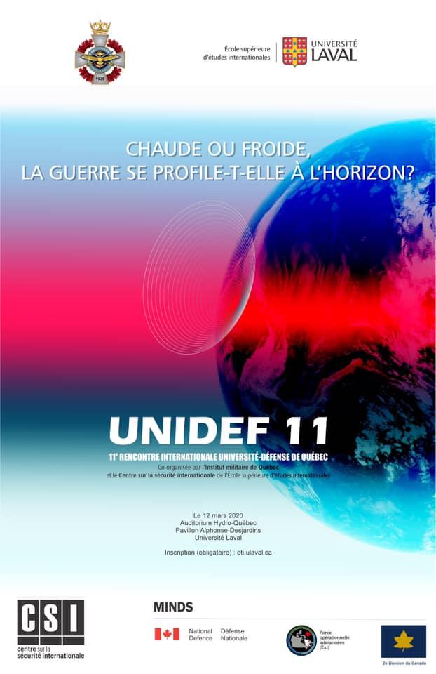 Rencontre Université-Défense 11: Chaude ou froide, la guerre se profile-t-elle à l'horizon? UniDef11